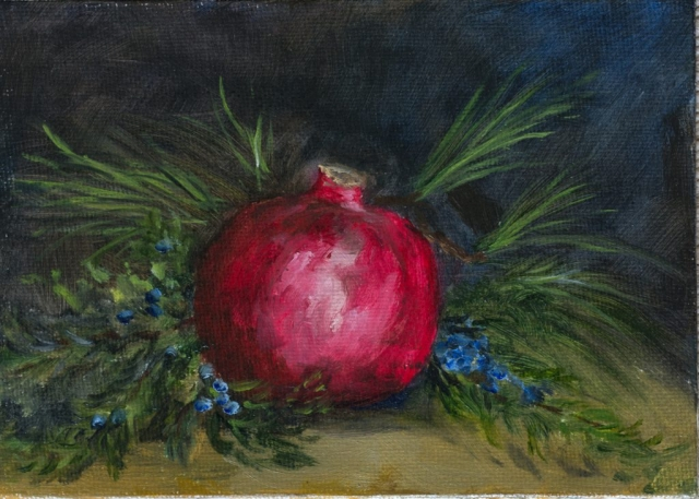 """Pomegranate and Bayberry 5""""x7"""" oil on Canvas (sold)"""